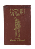 Charles Russell Rawhide Rawlins Stories