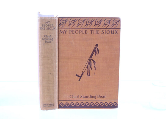 My People, The Sioux 1st Ed 1928 Standing Bear