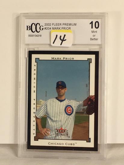 Collector BCCG Graded 2002 Fleer Premium #204 Mark Prior 10 Mint Of Better #000134218 Baseball Card