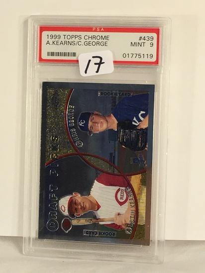 Collector PSA Graded 1999 Topps Chrome A. Kearns/C. George #439 Mint 9 #01775119 Baseball Card