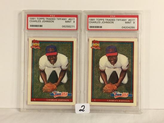 Lot of 2 Pieces PSA Graded 1991 Topps Traded Tiffany #61T Charles Johnson Mint 9 Baseball Cards