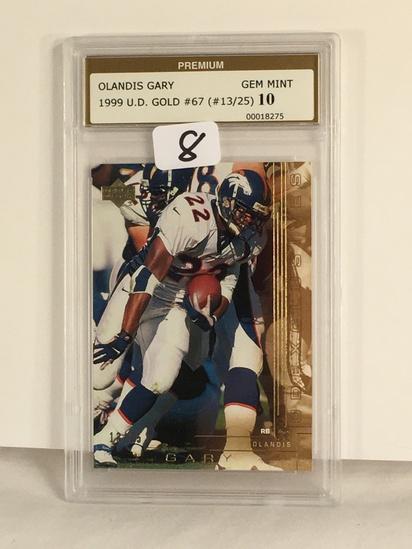 Collector Premium Graded Olandis Gary 1999 Upper Deck Gold #67 Gem Mint 10 (#13/25) #00018275
