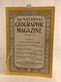 Collector Vintage February 1928 The National Geographic Magazine Vol. LIII No.2