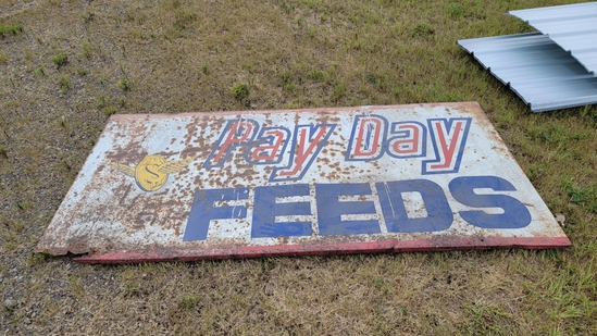 Pay Day Feeds 8ft x 4ft Metal Sign