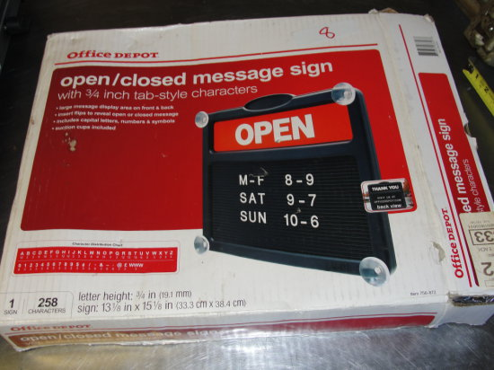 Office Depot Open and message sign