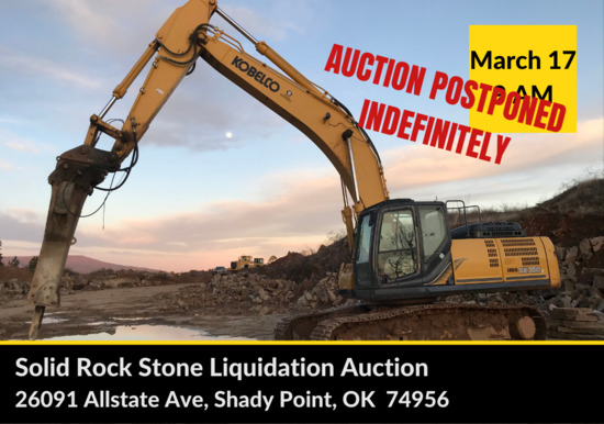 Auction Postponed - SOLID ROCK STONE AUCTION