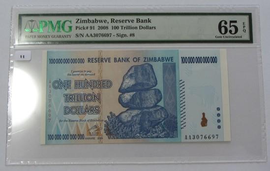 100 TRILLION DOLLARS ZIMBABWE PMG 65 EPQ GEM PICK 91