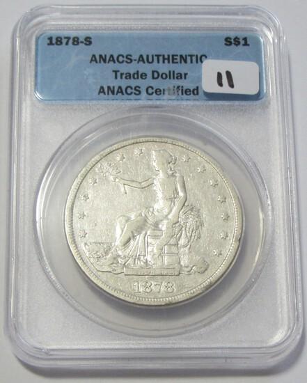 $1 1878-S TRADE DOLLAR ANACS