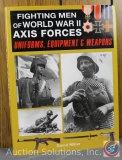 David Miller, Fighting Men of World War II Axis Forces (Uniform, Equip. and Weapons) - 2011