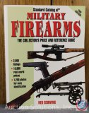 Ned Schwing, Standard of Military Firearms, The Collector's and Reference Guide - 2001 Reference
