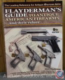 Norm Flayderman's Guide to Antique American Firearms and Their Values - 2007 Reference Guide
