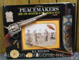 R.L. Wilson, The Peacemakers Arms and Adventure in the American West - 2004 Reference Guide