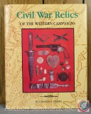 Civil War Relics of the Western Campaigns, Autographed by Charles S. Harris - 1987 Reference Guide