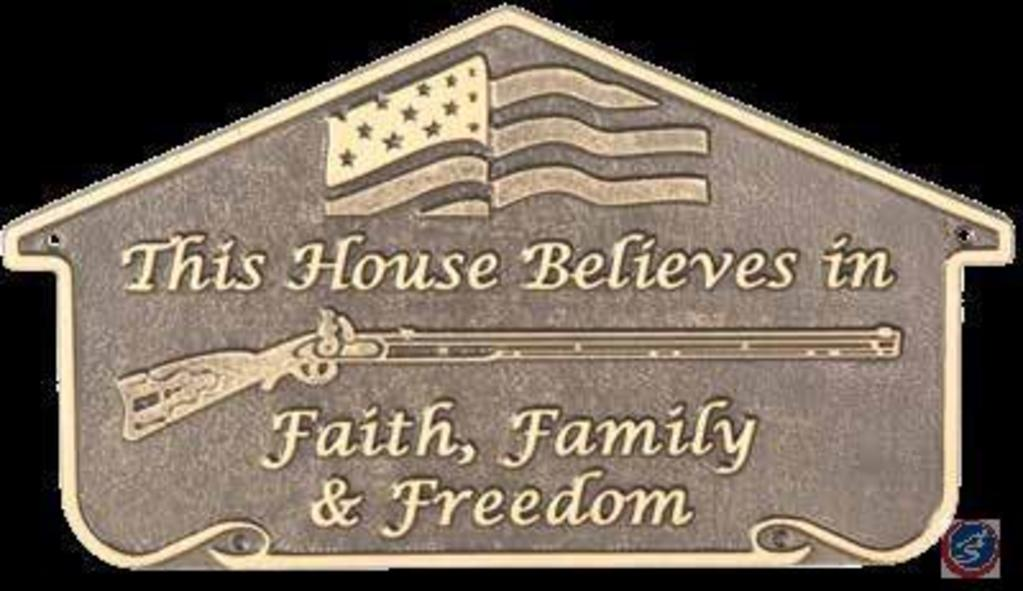 'Faith, Family, Freedom' Sign - First Rights to Feast