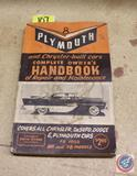 Plymouth and Chrysler-built Cars Complete Owner's Handbook of Repair and Maintenance Covers All