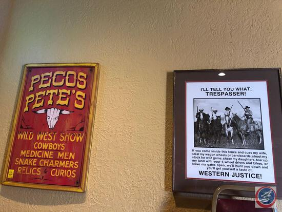 Pecco Pete's Sign Measuring 22'' X 32'' and Wild West Trespasser Framed Sign Measuring 23'' X 27''