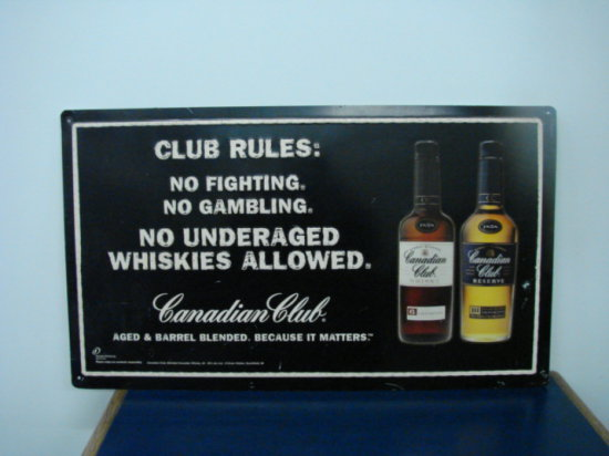 "CANADIAN CLUB "" CLUB RULES: TIN SIGN"