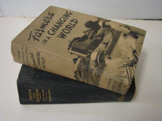 """1941 BOOK """"FEEDS & FEEDING / 1940 BOOK  """" FARMERS IN A CHANGING WORLD"""