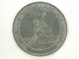 1876 - 100 YEAR ANNIVERSARY OF AMERICN INDEPENDENCE TOKEN