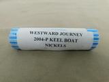 ROLL OF 2004-P WESTWARD JOURNEY KEEL BOAT NICKELS