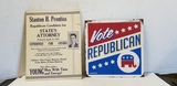 METAL REPUBLICAN SIGN & 1932 PRENTISS FOR STATES ATTORNEY SIGN