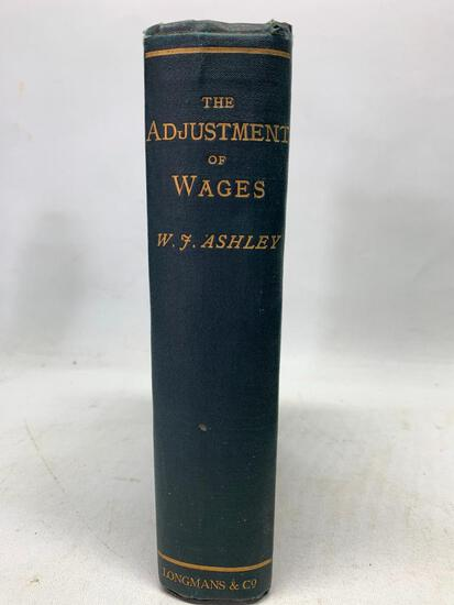 Ashley. The Adjustment of Wages, Ex Library 1st Edition in Good Conditon