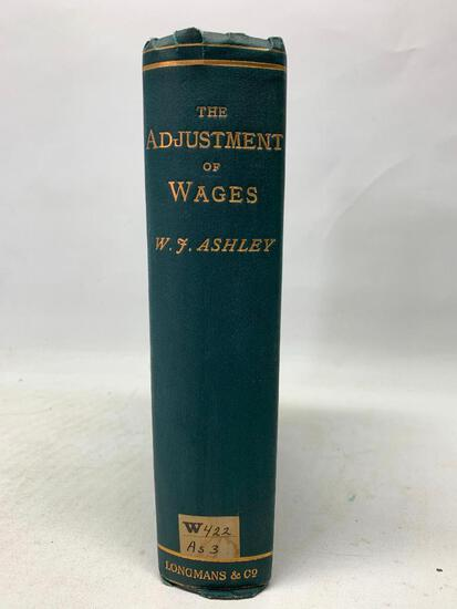 Ashley. The Adjustment of Wages, Ex Library 1st Edition in Good Condition