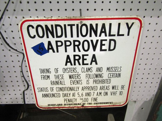 CONDITIONALLY APPROVED AREA SIGN REFLECTIVE APPROXIMATLEY 18 X 18