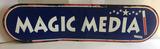Metal Magic Media Sign 63