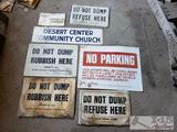 5 Metal Signs and 6 Paper signs