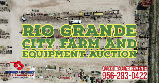 Rio Grande City Farm and Equipment Auction