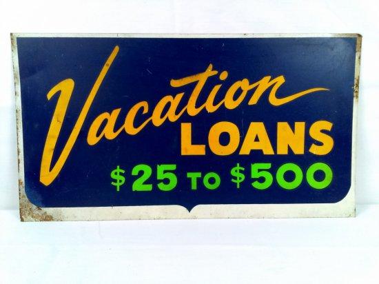 Tin Vacation Loans Sign