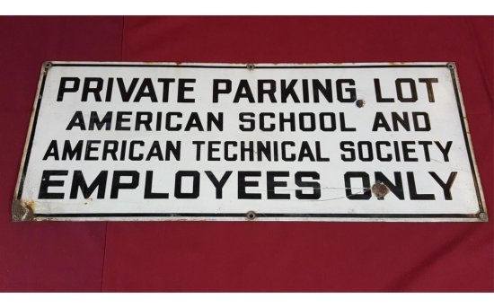 American Technical Society Private Parking Sign