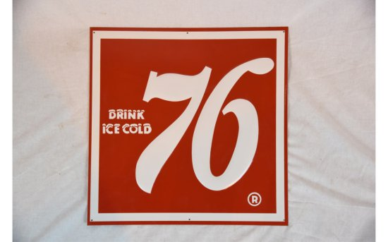 Drink Ice Cold 76 Sign