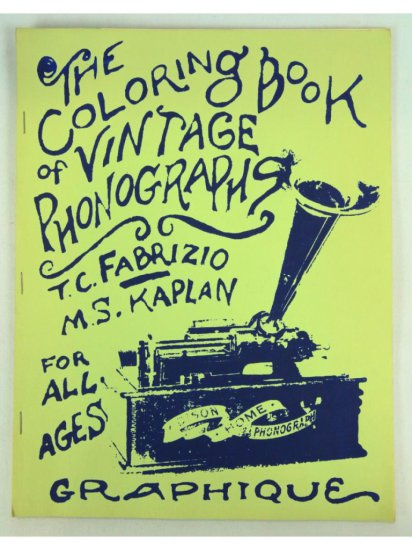 Coloring Book of Vintage Phonographs, Tim Fabrizio