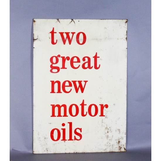 """Two Great New Motor Oils"" Sign"