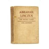 Abraham Lincoln The Prairie Years Book