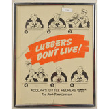 WWII Lubbers Don't Live Framed Poster