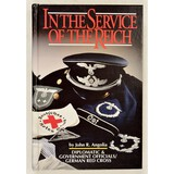 1st Edition In The Service of the Reich Book