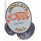 Morley's Pool Hall Sign
