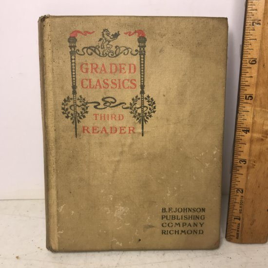 "1902 ""Graded Classics Third Reader"" Hard Cover Book"