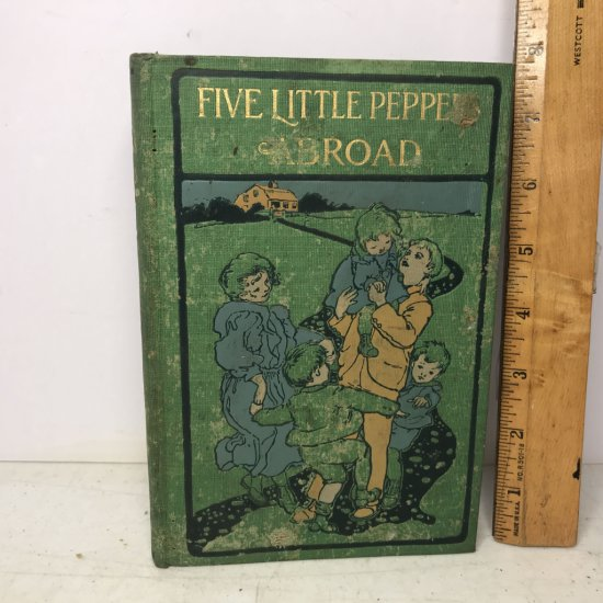 """1902 """"Five Little Peppers Abroad"""" By Margaret Sidney Hard Cover Book"""