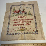 """Vintage Pure Linen Colonial Sampler - """"Earth Has No Sorrow That Heaven Cannot Heal"""""""