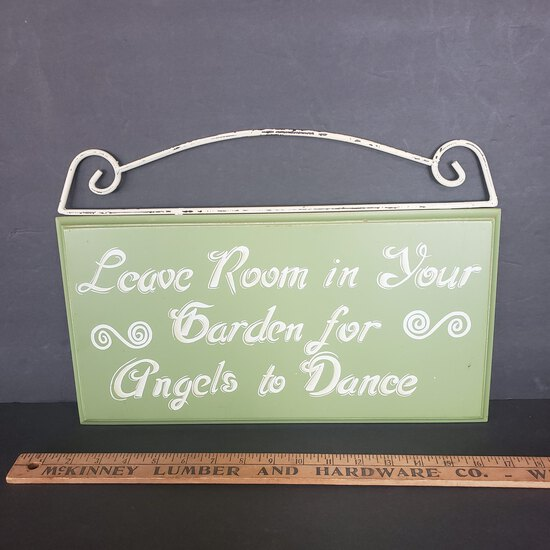 """Wood and Metal Garden Sign """"Leave Room In Your Garden For Angels To Dance"""""""