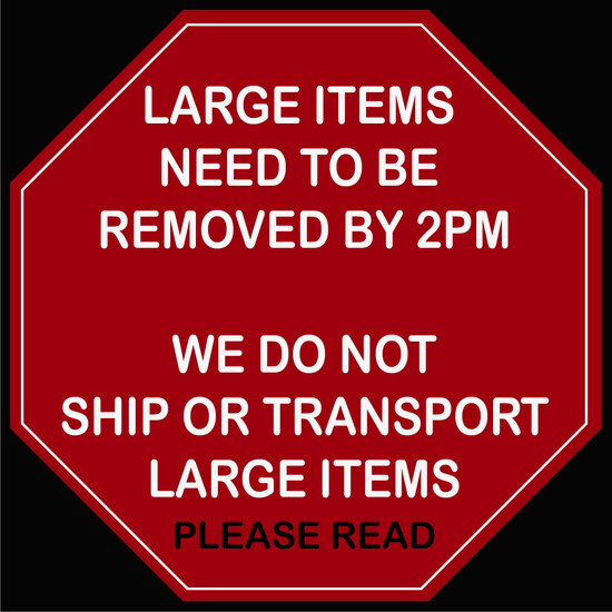 WE DO NOT TRANSPORT/SHIP LARGE ITEMS OR LARGE LOTS