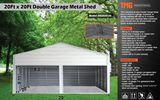 NEW & UNUSED 20' X 20' METAL GARAGE, DOUBLE DOOR