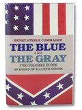 Henry Steele Commager The Blue & The Gray HardBack