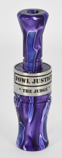 Fowl Justice Custom The Judge Duck Call New