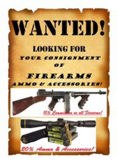 Accepting Consignment for May & June Gun Auctions