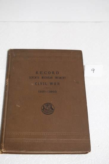 Record, Seventh Michigan Infantry, Civil War, 1861 - 1865, Hard Cover